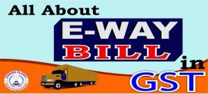 e-way bill GST