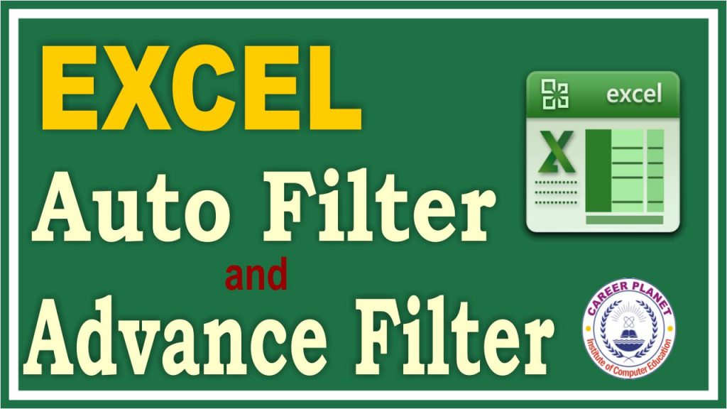 excel advance filter and auto filter