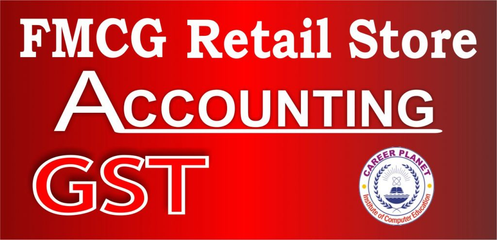 fmcg retail store accounting