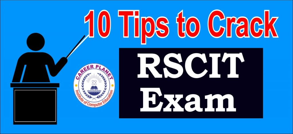 10 Powerful Tips to Crack RSCIT Exams