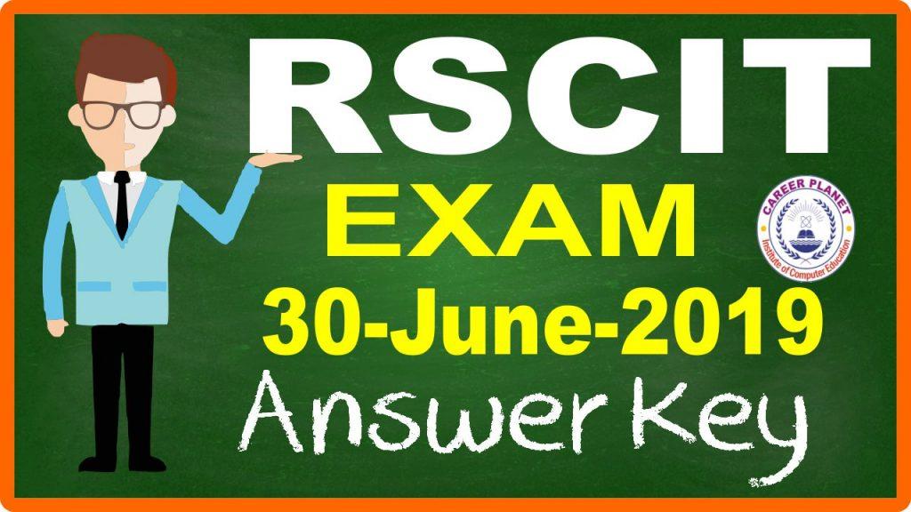 RSCIT Answer Key 30 June 2019